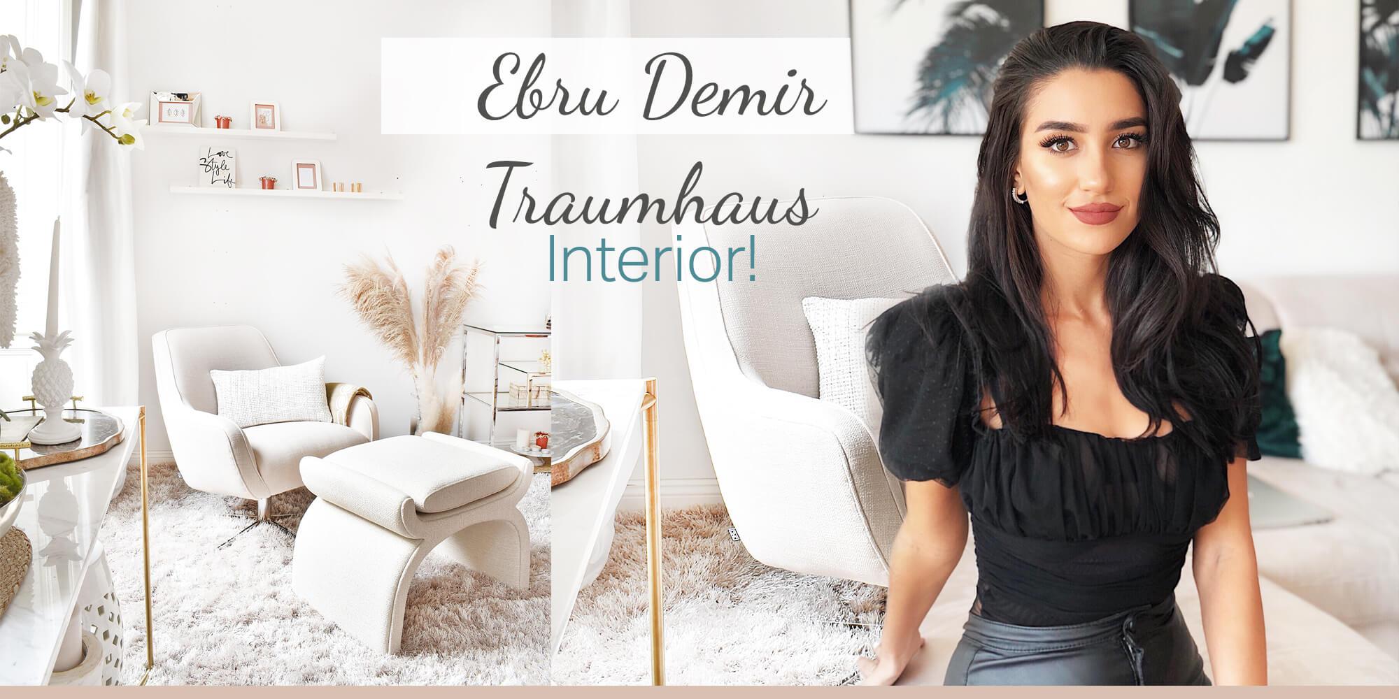 Ebru Demir Traumhaus Interior