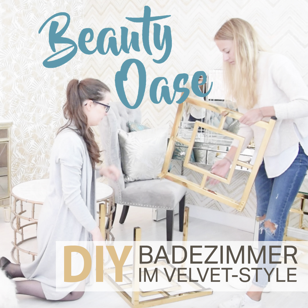 Neues Video online! DIY Beauty-Oase im Velvet-Style