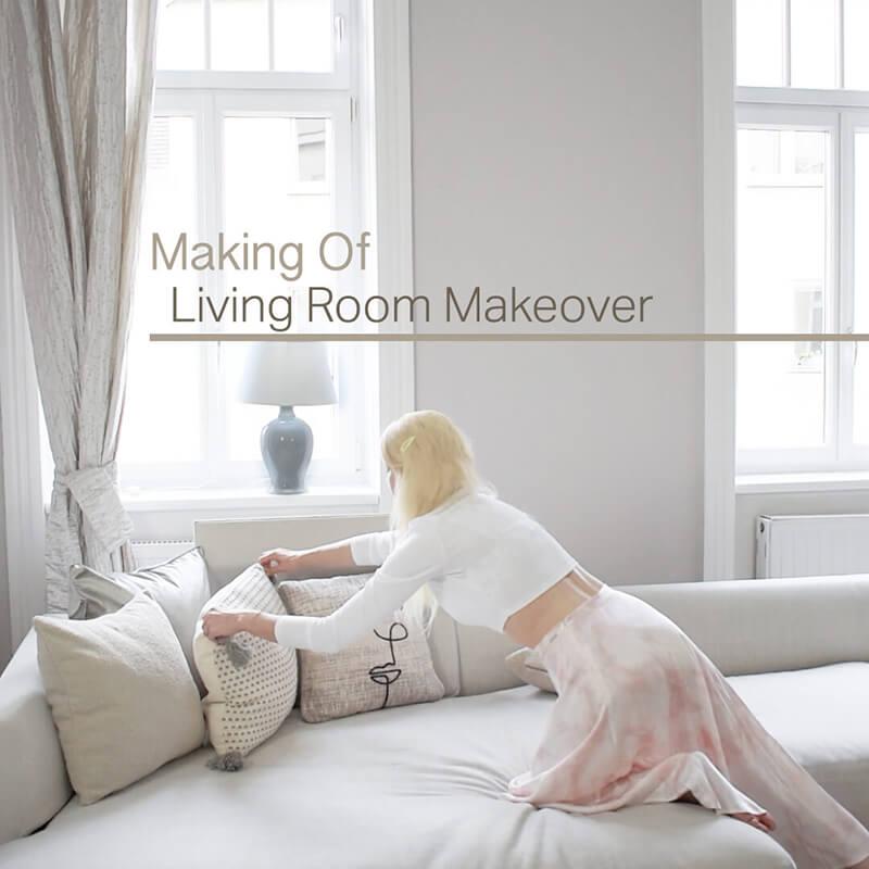 Making Of Video I : New Living Room Decor