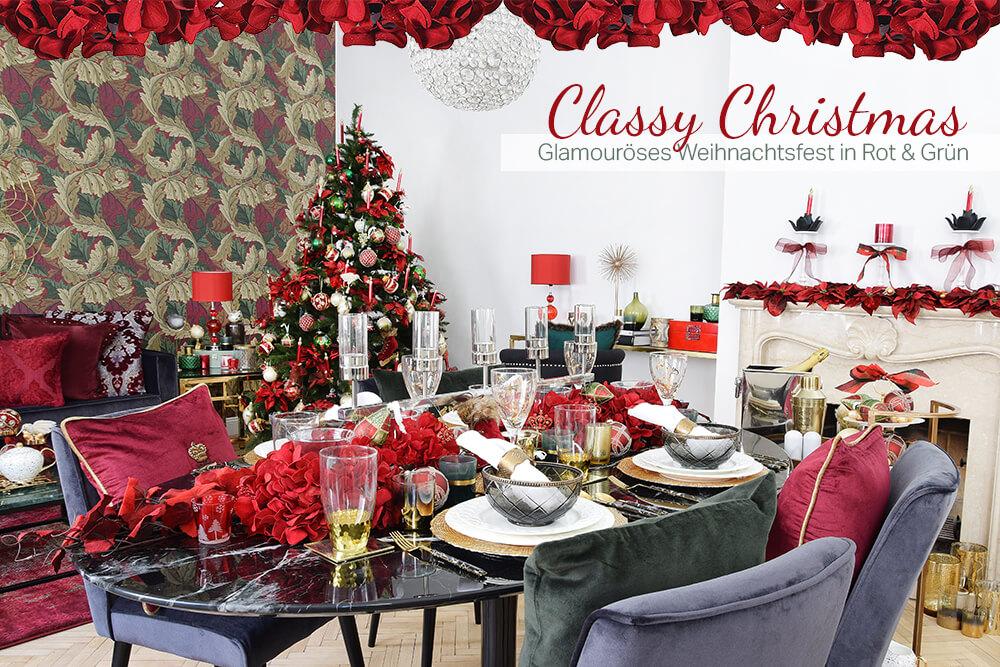 Classy Christmas - Glamouröses Weihnachtsfest in Rot & Grün