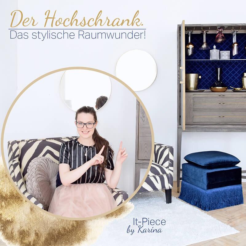 Karinas It-Piece der Hochschrank