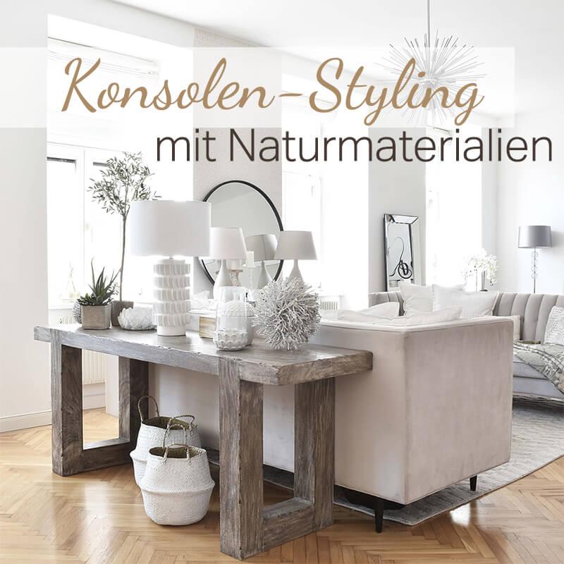 Pre-Sale: Konsolen-Styling mit Naturmaterialien