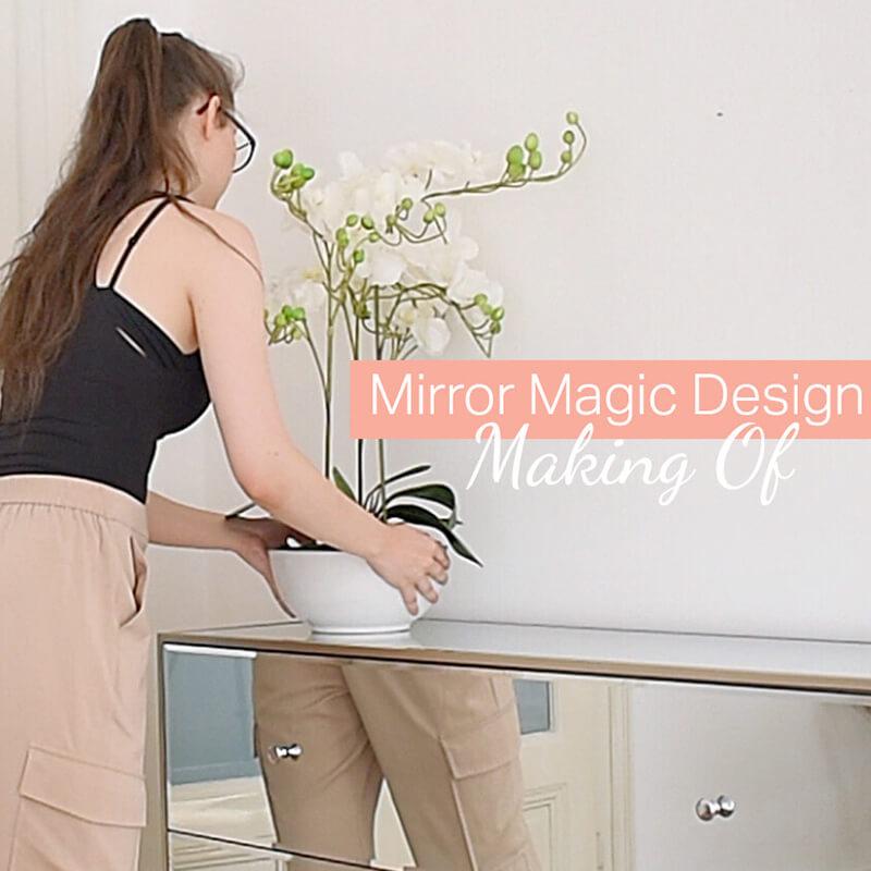 Making Of: Mirror Magic Design