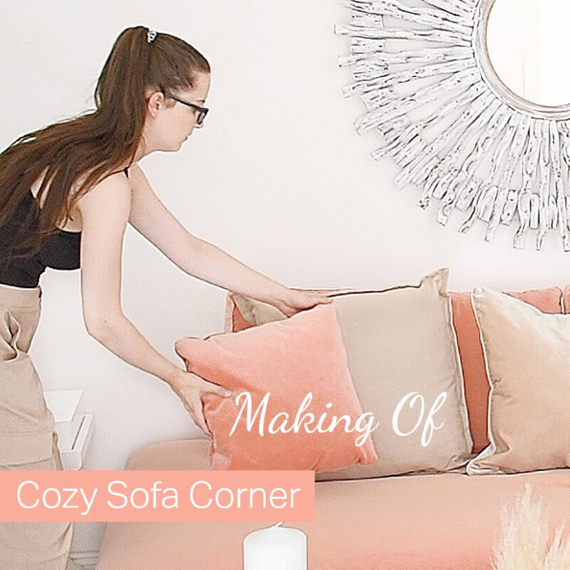 Making Of : Cozy Sofa Corner