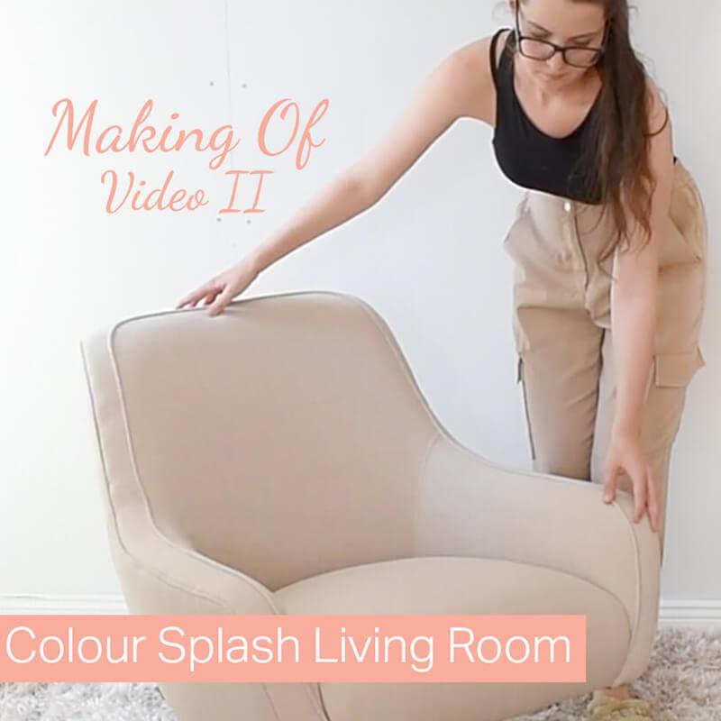 Making Of Video II : Colour Splash Living Room