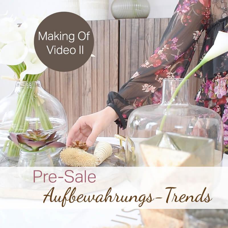 Making Of Video II - Look Aufbewahrungs-Trends