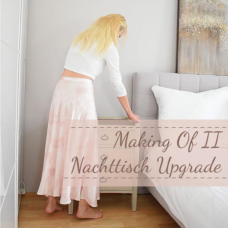 Making of Video II : Nachttisch Upgrade