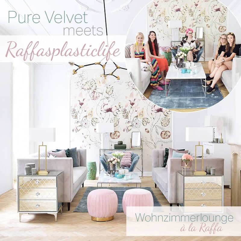 New Look! Pure Velvet meets Raffasplasticlife – Wohnzimmerlounge
