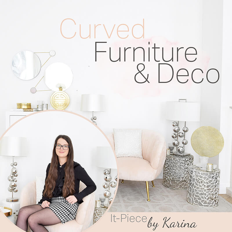It-Piece Curved Furniture & Decoration