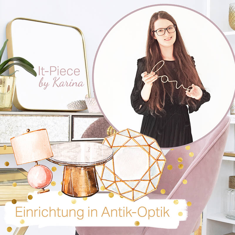Karinas It-Piece Einrichtung in Antik Optik