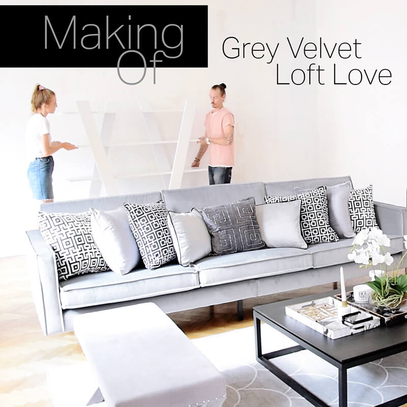 Making of Video - Grey Velvet Loft Love