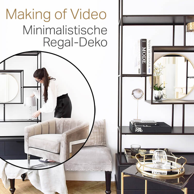 Making Of: Minimalistische Regal-Deko