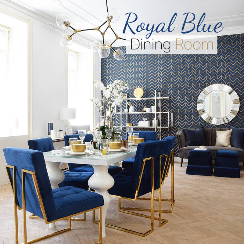 New Look: Royal Blue Dining Room - Esszimmer in kräftigem Blau