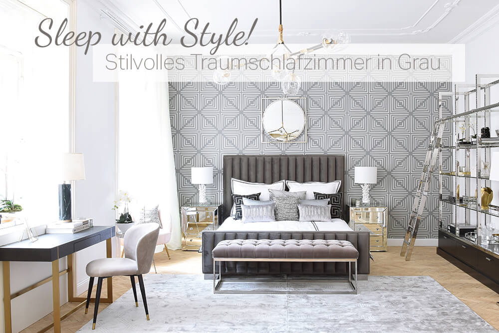 Sleep with Style! Stilvolles Traumschlafzimmer in Grau