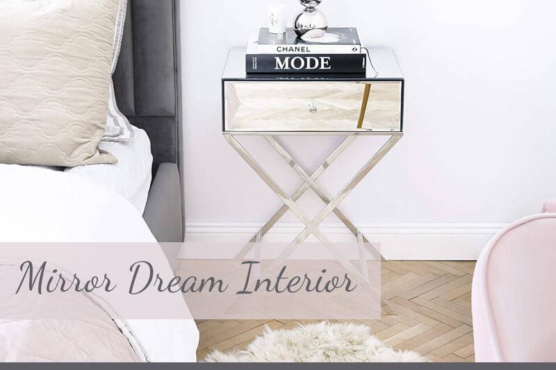 Mirror Dream Interior