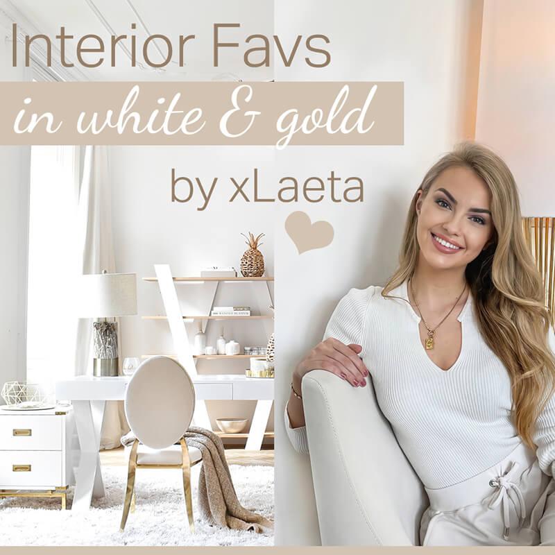 xLaeta's Interior Favs