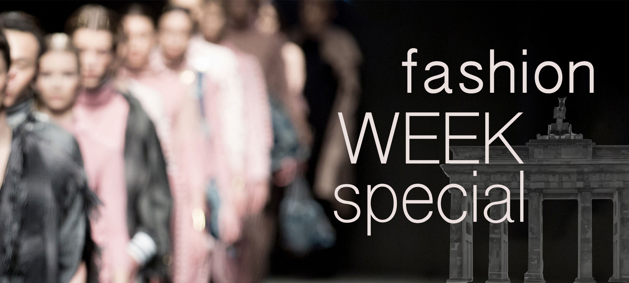 Fashion Week Special